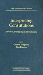 Interpreting Constitutions af Professor Charles Sampford