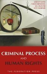 Criminal Process and Human Rights af Jeremy Gans