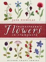 Shakespeare's Flowers in Stumpwork (Milner Craft Series)