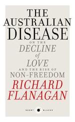 Short Black 1: The Australian Disease: On the Decline of Love and the Rise of Non-Freedom