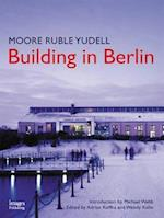 Moore Ruble Yudell: Building in Berlin af Images