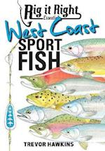 Rig It Right Essentials West Coast Sport Fish (Rig It Right Essentials)