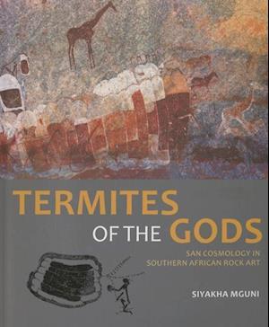 Termites of the Gods