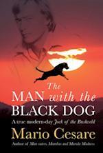 Man With The Black Dog af Mario Cesare