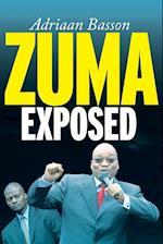 Zuma exposed af Adriaan Basson