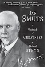 Jan Smuts - Unafraid of Greatness af Richard Steyn