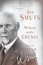 Jan Smuts - Afrikaner Sonder Grense