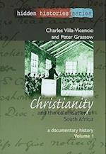 Christianity and the Colonisation of South Africa, 1487-1883 (Hidden Histories UNISA)