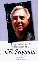 Essays in Honour of Cr Snyman / Huldigingsbundel Vir Cr Snyman