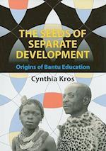 The Seeds of Separate Development