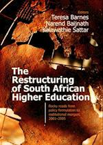 The Restructuring of South African Higher Education
