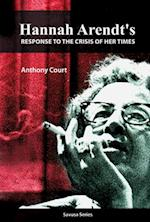 Hannah Arendt's Response to the Crisis of Her Times (Savusa)