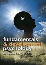 Fundamentals & Developmental Psychology in Youth Corrections