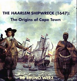 Bog, paperback The Haarlem Shipwreck (1647) af Bruno Werz