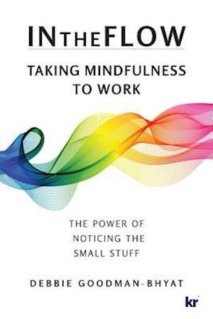 InTheFlow: Taking Mindfulness to Work