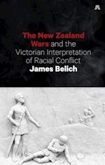 New Zealand Wars and the Victorian Interpretation of Racial Conflict
