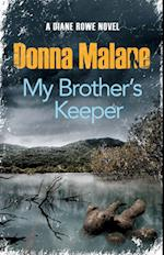 My Brother's Keeper (Diane Rowe)