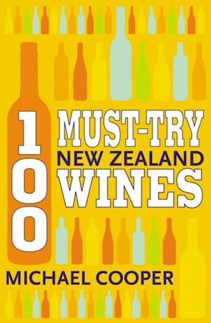 100 Must-try New Zealand Wines af Michael Cooper
