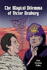 The Magical Dilemma of Victor Neuburg