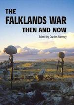 The Falklands War Then and Now