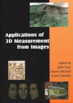 Applications of 3D Measurement from Images af John Fryer