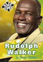 Rudolph Walker Biography (Black Star Series, nr. 3)