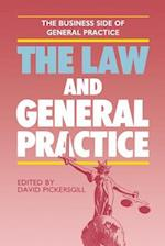 The Law and General Practice (Business Side of General Practice S)