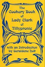 The Cookery Book of Lady Clark of Tillypronie (Southover Press Historic Cookery & Housekeeping)
