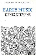Early Music (Yehudi Menuhin Music Guides)