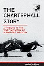 Charterhall Story