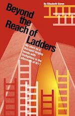 Beyond the Reach of Ladders