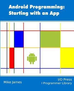 Bog, paperback Android Programming af Mike James