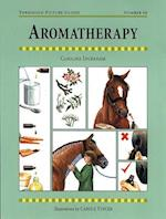 Aromatherapy for Horses (Threshold Picture Guide, nr. 40)