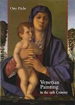 Venetian Painting In The 15th Century (Studies in Medieval and Early Renaissance Art History)