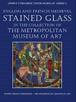 English and French Medieval Stained Glass in the Collection of the Metropolitan Museum of Art af Cynthia Clark, Mary B. Shepard, Jane Hayward