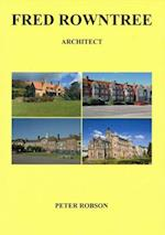 Fred Rowntree: Architect