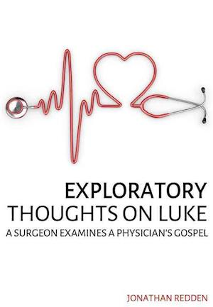 Bog, paperback Exploratory Thoughts on Luke af Jonathan Redden
