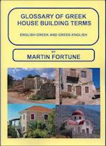 Glossary of Greek House Building Terms