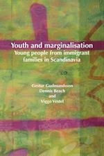 Youth and Marginalisation: Young People from Immigrant Families in Scandinavia