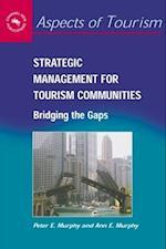 Strategic Management for Tourism Communities (ASPECTS OF TOURISM)