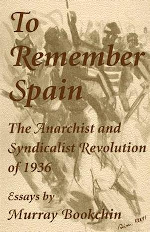 Bog, paperback To Remember Spain af Murry Bookchin