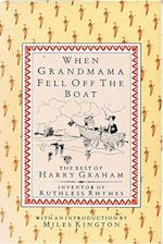 When Grandmama Fell Off the Boat af Harry Graham, Fougasse, Simon Rigge
