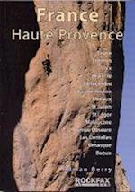 France Haute Provence (Rockfax Climbing Guide S)