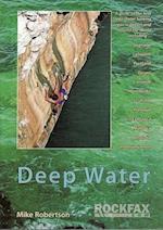 Deep Water (Rockfax Climbing Guide S)