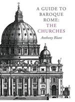 A Guide to Baroque Rome: The Churches