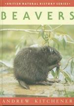 Beavers (British Natural History Series, nr. 28)