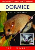 Dormice (British Natural History Series)