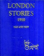 London Stories 1910