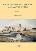 Wearmouth and Jarrow Monastic Sites, Volume 1