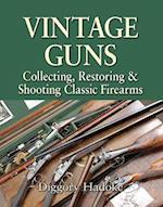 Vintage Guns for the Modern Shot